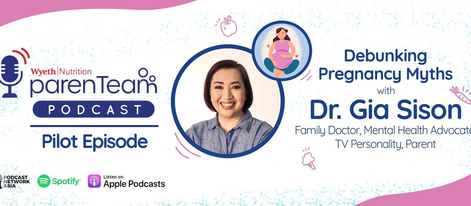 Episode 1, Debunking Pregnancy Myths with Dr. Gia Sison