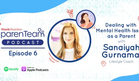 Episode 6, Dealing with Mental Health Issues as a Parent with Sanaiyah Gurnamal
